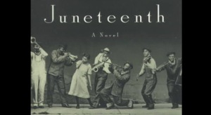 Juneteenth - A Novel