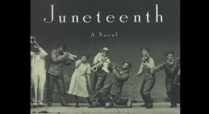Juneteenth - A Novel