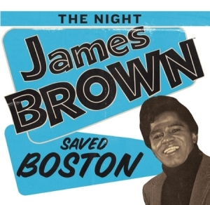night_james_brown_saved_bostonjpeg