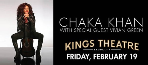 Chaka Khan - The Kings Theather